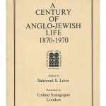 a century of anglo-jewish life 1870 1970 united synagogue raymond apple salmond levin