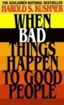 When Bad Things Happen To Good People harold kushner