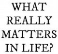what-really-matters-in-life
